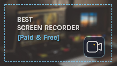 8 Best Screen Recorders For Windows Pc Free Paid