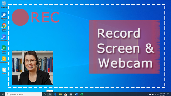 How to Screen Record with Webcam Inset on Windows 10/7 etc.
