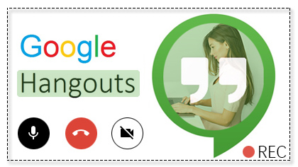 How to Record Google Hangouts/Meet Video or Voice Call