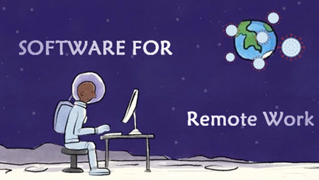 Remote Work due to Coronavirus? Software You Must Have on PC