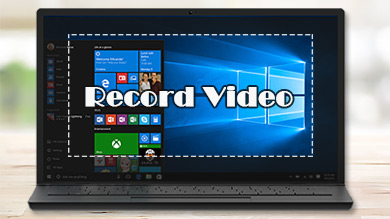 How to Record Videos on Windows 10 [2 Practical Methods]